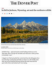 Jackson Hole Fall Arts Festival, Western Design Conference, Brooks Lake Lodge & Spa, Wildlife Expeditions of Teton Science Schools in Denver Post